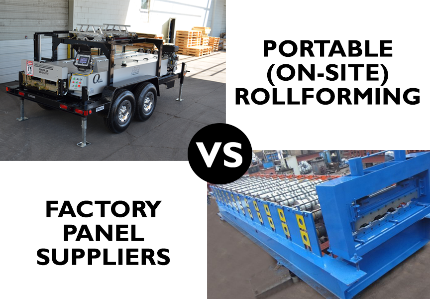 (article) Portable Rollforming vs Factory Panel Suppliers: Which Is Better?